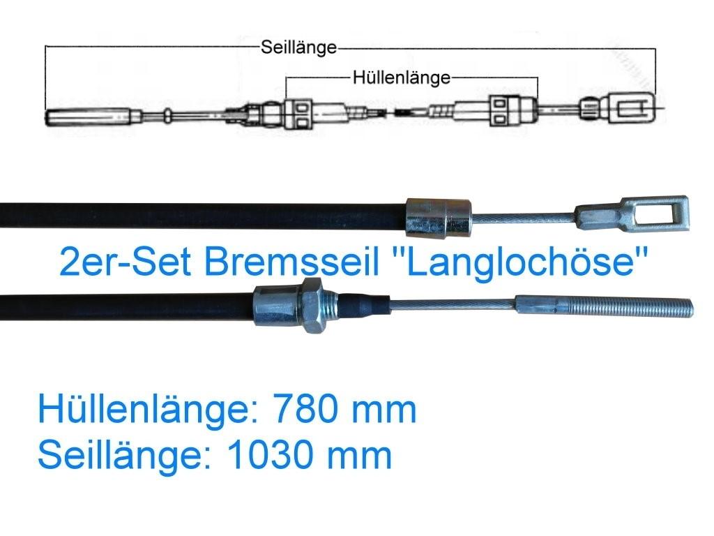 2er Set  Bremsseil Typ B - Langlochöse - HL 780 mm