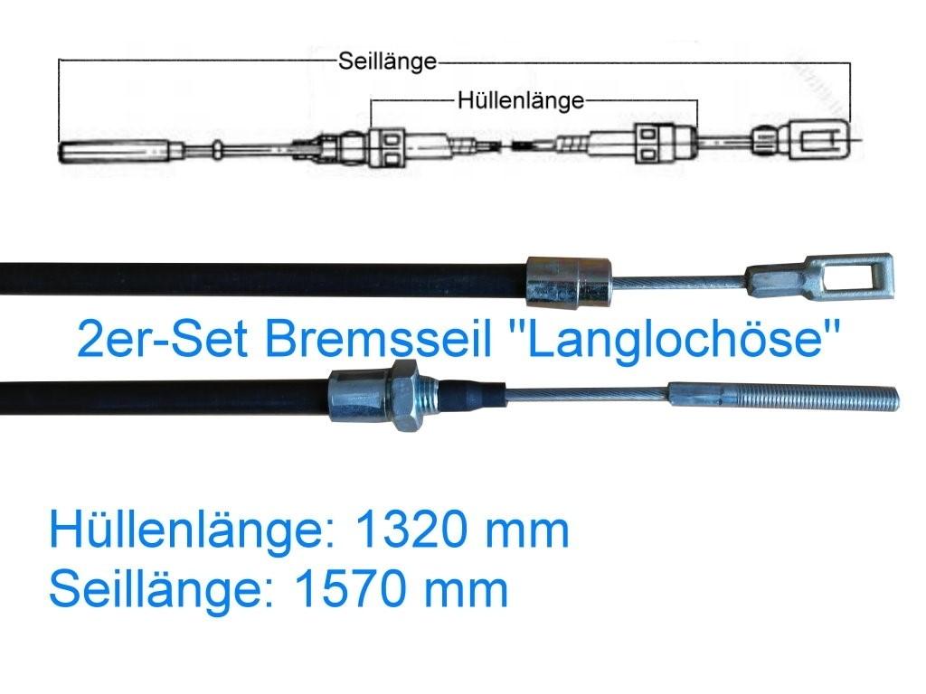 2er Set Bremsseil Typ B - Langlochöse - HL 1320 mm
